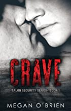 Crave (Talon Security Series Book 1)