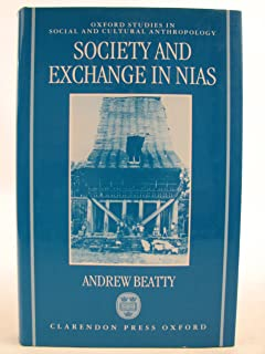 Society and Exchange in Nias (Oxford Studies in Social and Cultural Anthropology)