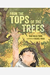 From the Tops of the Trees Kindle Edition
