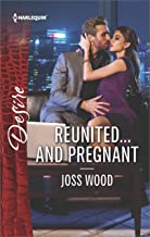 Reunited...and Pregnant: A scandalous story of passion and romance (The Ballantyne Billionaires Book 2523)