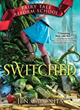 Switched (Fairy Tale Reform School)