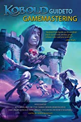 Kobold Guide to Gamemastering Kindle Edition
