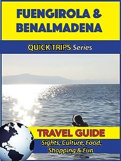 Fuengirola & Benalmadena Travel Guide (Quick Trips