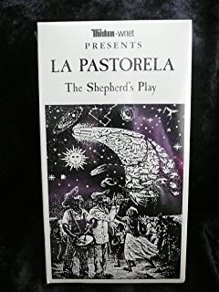 Thirteen - wnet PRESENTS LA PASTORELA The Shepherd's Play