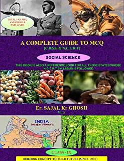 A COMPLETE GUIDE TO M.C.Q (SOCIAL SCIENCE, CLASS 9): C.B.S.E & N.C.E.R.T (CBSE CLASS 9 Book 2) (English Edition)