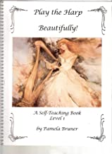 Play the Harp Beautifully! A Self-Teaching Book Level 1