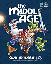 The Middle Age - Sword Troubles: A Sir Quimp Fantasy Graphic Novel