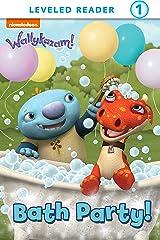 Bath Party! (Wallykazam!) Kindle Edition