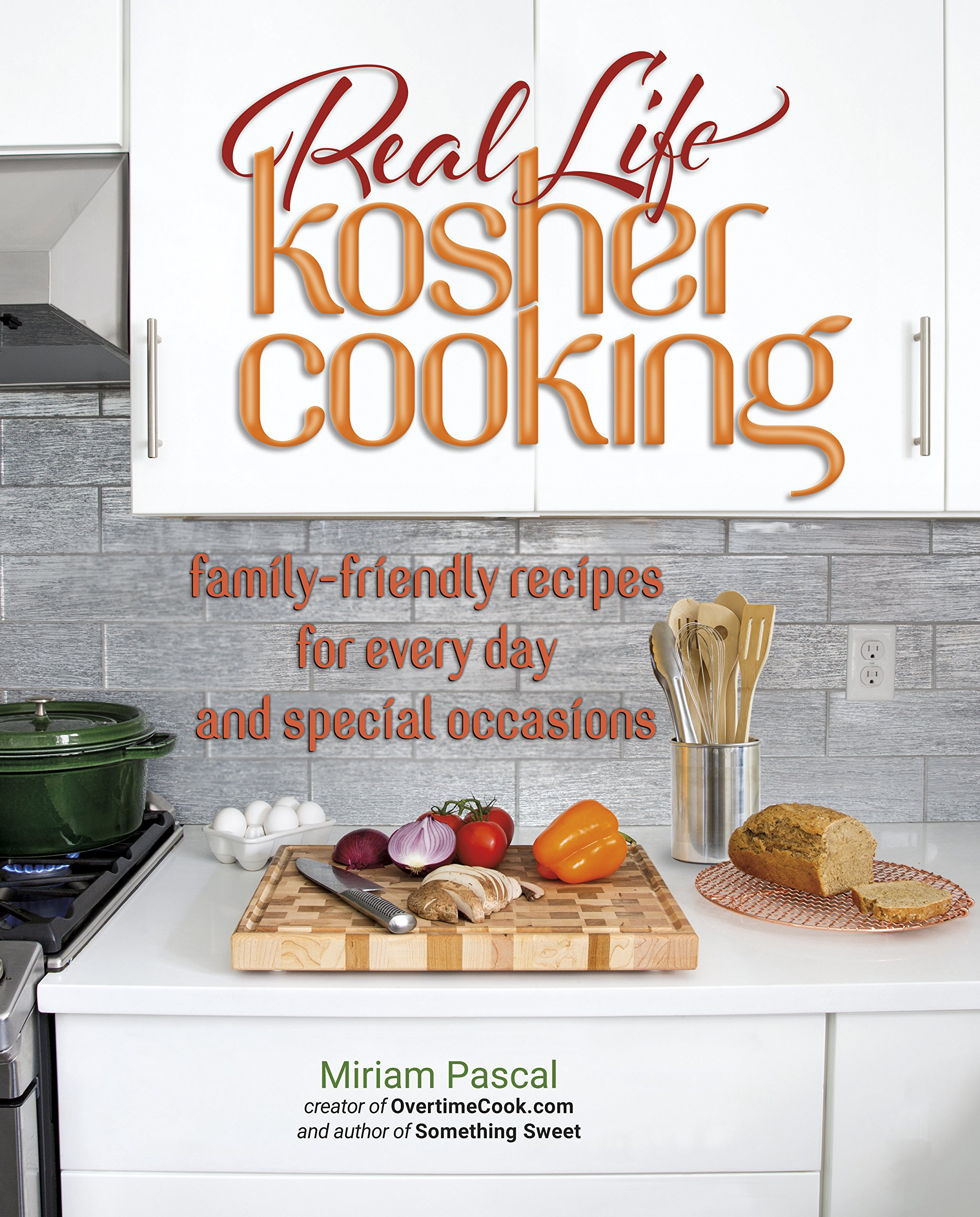 Real Life Kosher Cooking family friendly