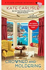 Crowned and Moldering (A Fixer-Upper Mystery Book 3) Kindle Edition