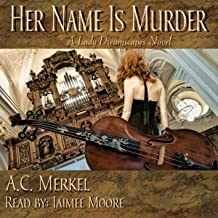 Her Name Is Murder: Lady Dreamscapes, Book 1