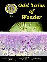 Odd Tales of Wonder #6 (Odd Tales of Wonder Magazine)