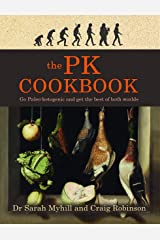 The PK Cookbook: Go Paleo-ketogenic and get the best of both worlds (English Edition) Formato Kindle