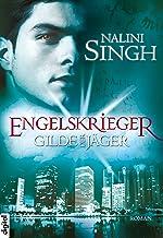 Gilde der Jäger - Engelskrieger (Elena-Deveraux-Serie 4) (German Edition)