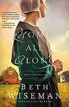 Home All Along (An Amish Secrets Novel Book 3)