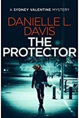 The Protector (A Sydney Valentine Mystery Book 1) Kindle Edition