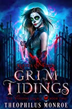Grim Tidings: A Dark Magic Academy Fantasy (Gates of Eden: The Voodoo Legacy Book 2)