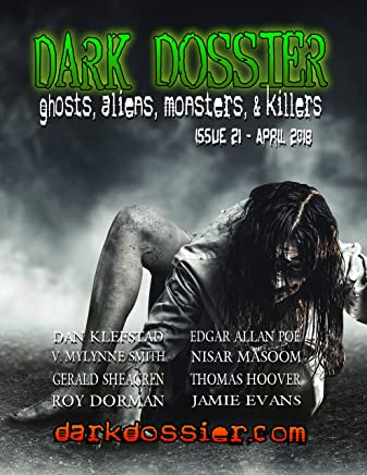 Dark Dossier #21: Ghosts, Aliens, Monsters, & Killers. (English Edition)