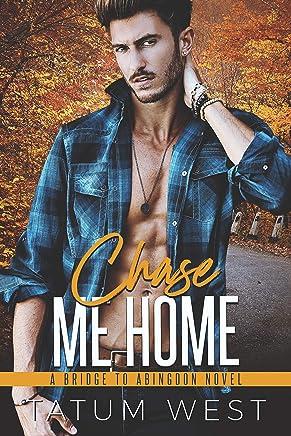 Chase Me Home (Bridge to Abingdon) (English Edition)