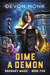 Dime a Demon (Ordinary Magic Book 5) Kindle Edition