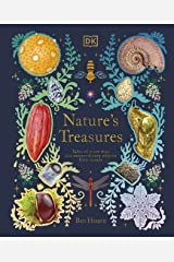 Nature's Treasures: Tales Of More Than 100 Extraordinary Objects From Nature Hardcover