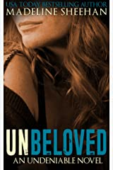 Unbeloved (Undeniable Book 4) Kindle Edition