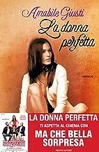 La donna perfetta (Italian Edition)