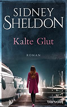 Kalte Glut: Roman (German Edition)
