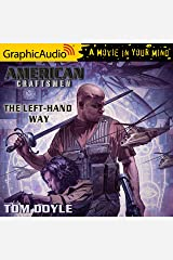 The Left-Hand Way [Dramatized Adaptation]: American Craftsmen, Book 2 Audible Audiobook