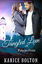 Tangled Love on Pelican Point (Island County Series Book 3)