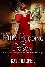 Plum Pudding & Poison: A Harriet Honeywood Christmas Novella