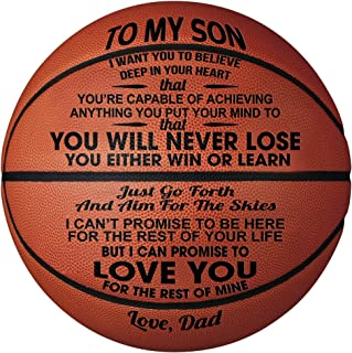 Engraved Basketball Gift - Unique Gifts for Son from DAD - You Will Never Lose - from DAD