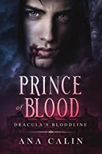 Prince of Blood (Dracula's Bloodline Book 3)
