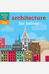 Baby 101: Architecture for Babies Board book