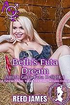Beth's Futa Dream (Amish Girl's Futa Delight 1): (A Futa-on-Female, Taboo, First Time, Succubus Erotica)