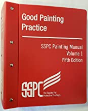 SSPC 02-14 Steel Structures Painting Manual, Volume 1, Good Painting Practice