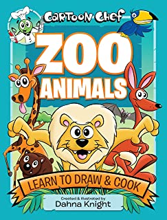 Cartoon Chef: Zoo Animals: Learn to Draw & Cook