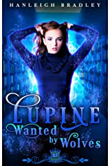 Lupine: Wanted by Wolves (Spell Library Book 15) Kindle Edition