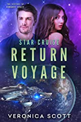 Star Cruise Return Voyage: (The Sectors SF Romance Series) Kindle Edition