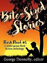 Bite-Sized Stories: A Multi-Genre Flash Fiction Anthology (Flash Flood Book 1) (English Edition)