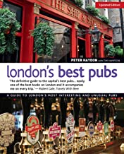 London's Best Pubs, Updated Edition: A Guide to London's Most Interesting and Unusual Pubs (IMM Lifestyle Books)