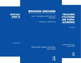 Routledge Library Editions: Education (50 Book Series)