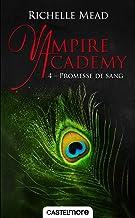 Livres Promesse de sang: Vampire Academy, T4 PDF