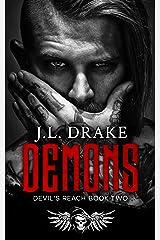 Demons (Devil's Reach Trilogy: A Dark, Gritty, MC Romantic Suspense Series Book 2) Kindle Edition