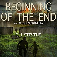 Beginning of the End: An In the End Novella