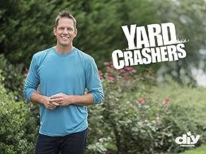Yard Crashers, Season 16