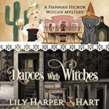 Dances with Witches: A Hannah Hickok Witchy Mystery, Book 5
