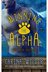 Winning The Alpha (BBW Paranormal Romance) (Wolf Rock Shifters Series Book 1) Kindle Edition