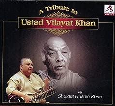 A Tribute to Ustad Vilyat Khan