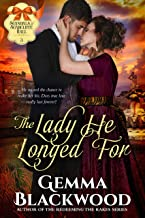 The Lady He Longed For (Scandals of Scarcliffe Hall Book 3)